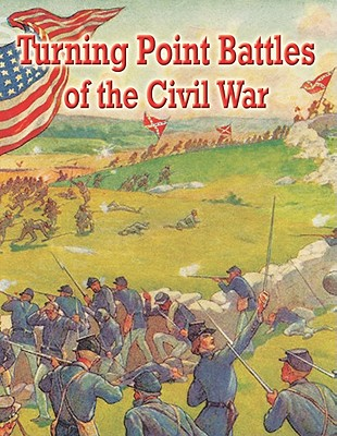 Turning Point Battles of the Civil War By Miller, Reagan